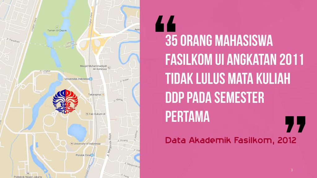 3 Data Akademik Fasilkom, 2012