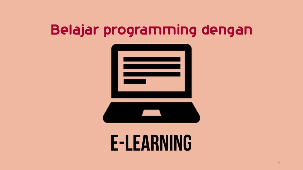 5 Belajar programming dengan