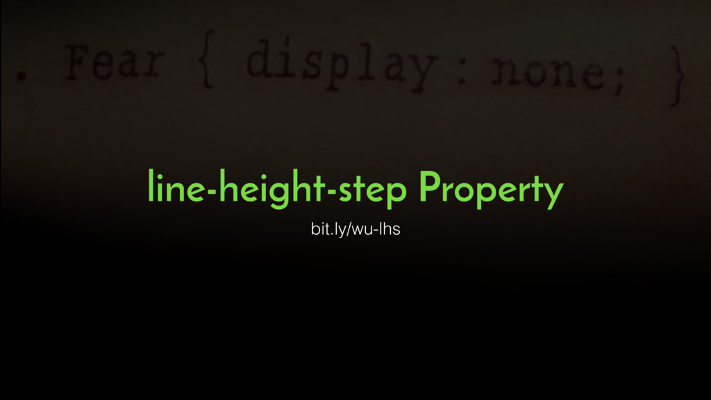 line-height-step Property bit.ly/wu-lhs