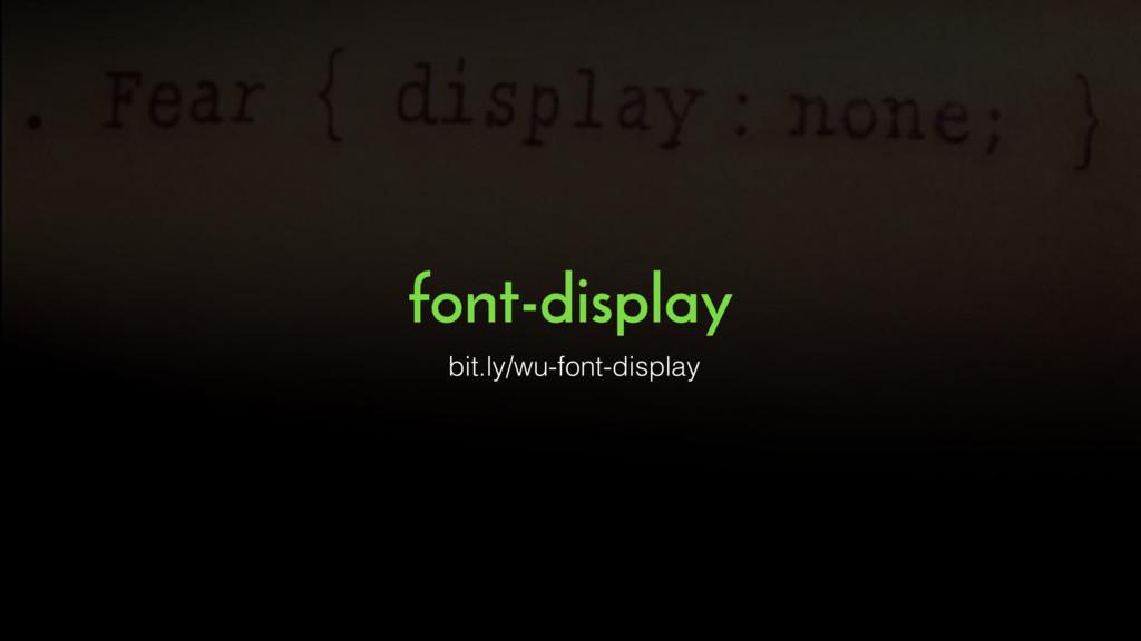 font-display bit.ly/wu-font-display