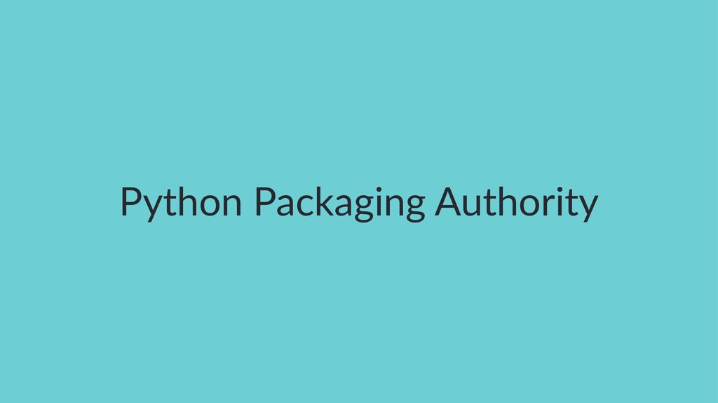 Python Packaging Authority