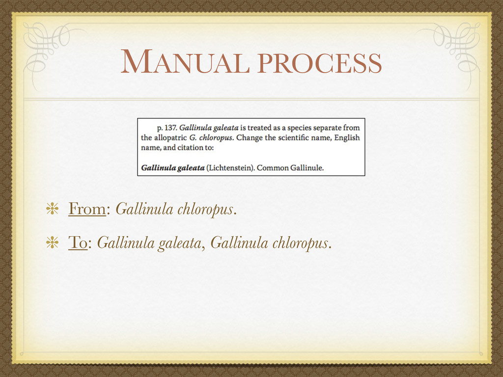 MANUAL PROCESS From: Gallinula chloropus. To: G...