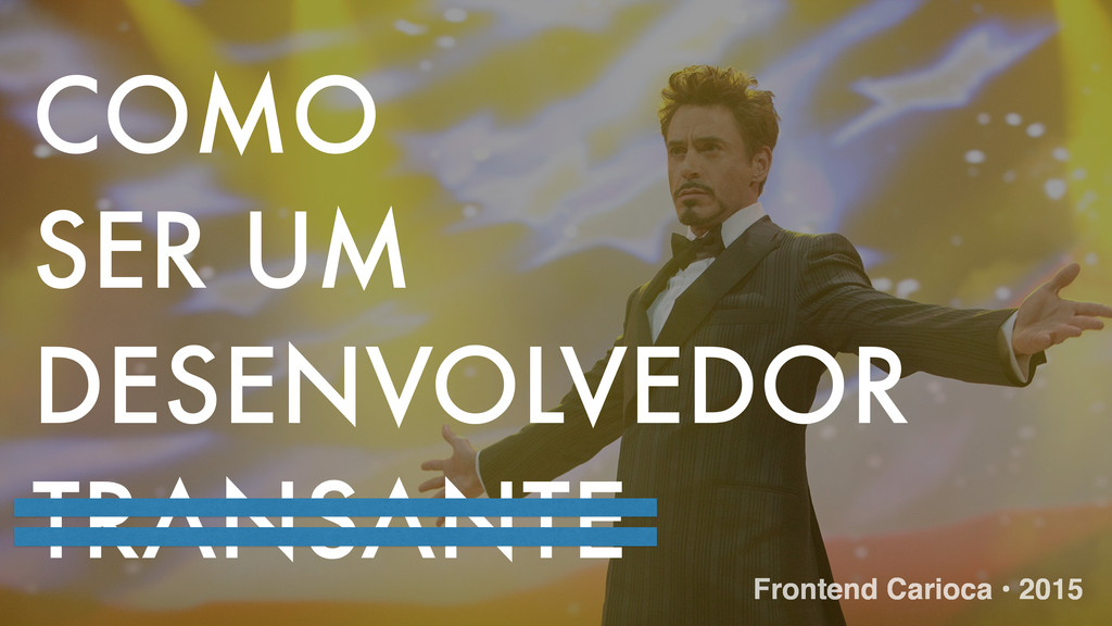 COMO SER UM DESENVOLVEDOR TRANSANTE Frontend Ca...