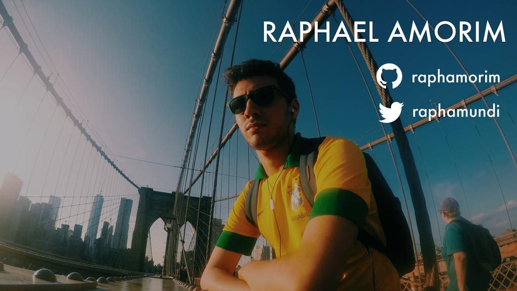 RAPHAEL AMORIM raphamorim raphamundi