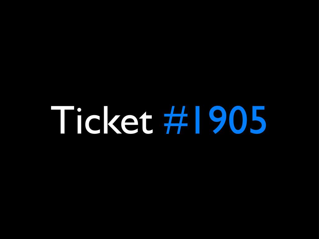 Ticket #1905