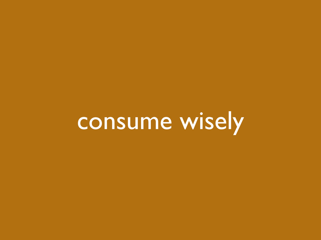 consume wisely