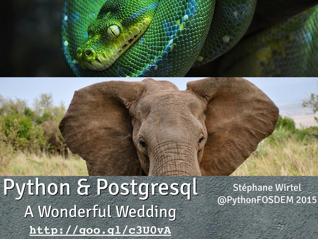Python & Postgresql A Wonderful Wedding Stéphan...