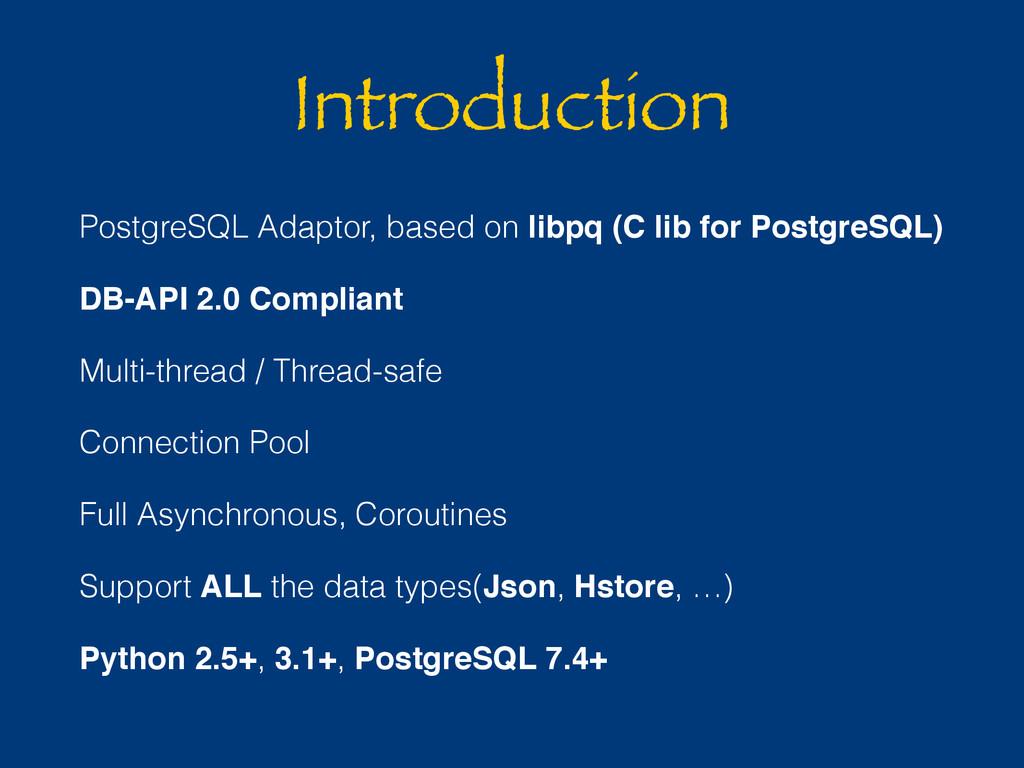 Introduction PostgreSQL Adaptor, based on libpq...