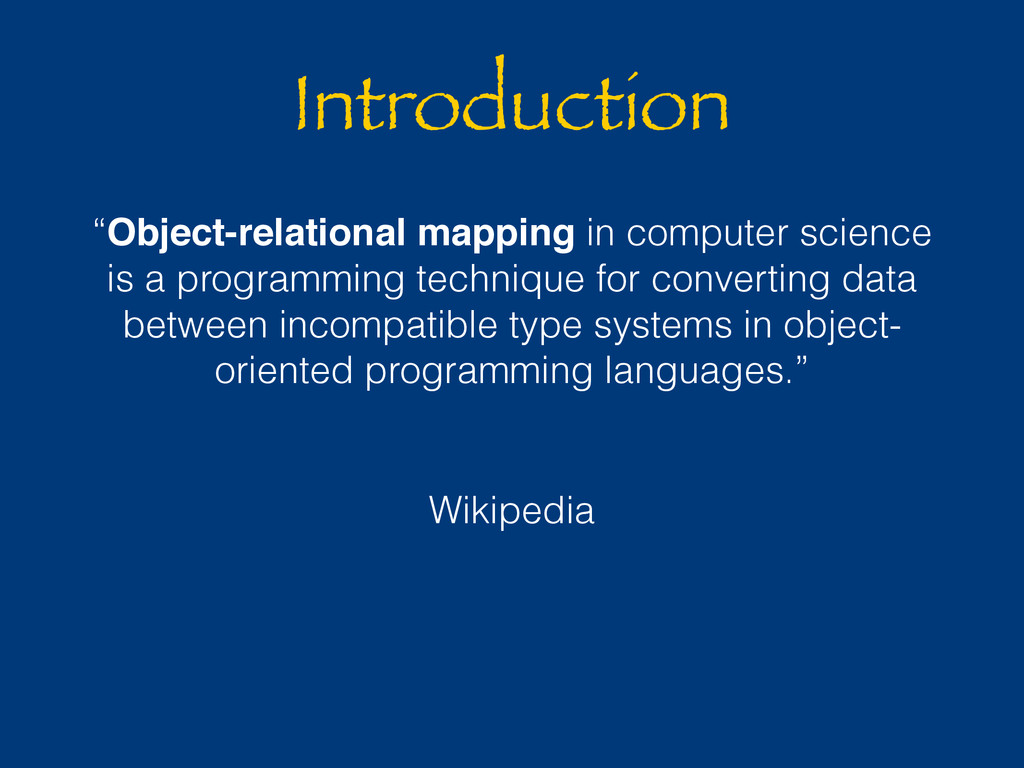 "Introduction ""Object-relational mapping in comp..."