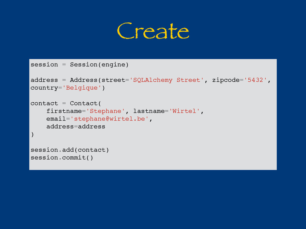 Create session = Session(engine) address = Addr...