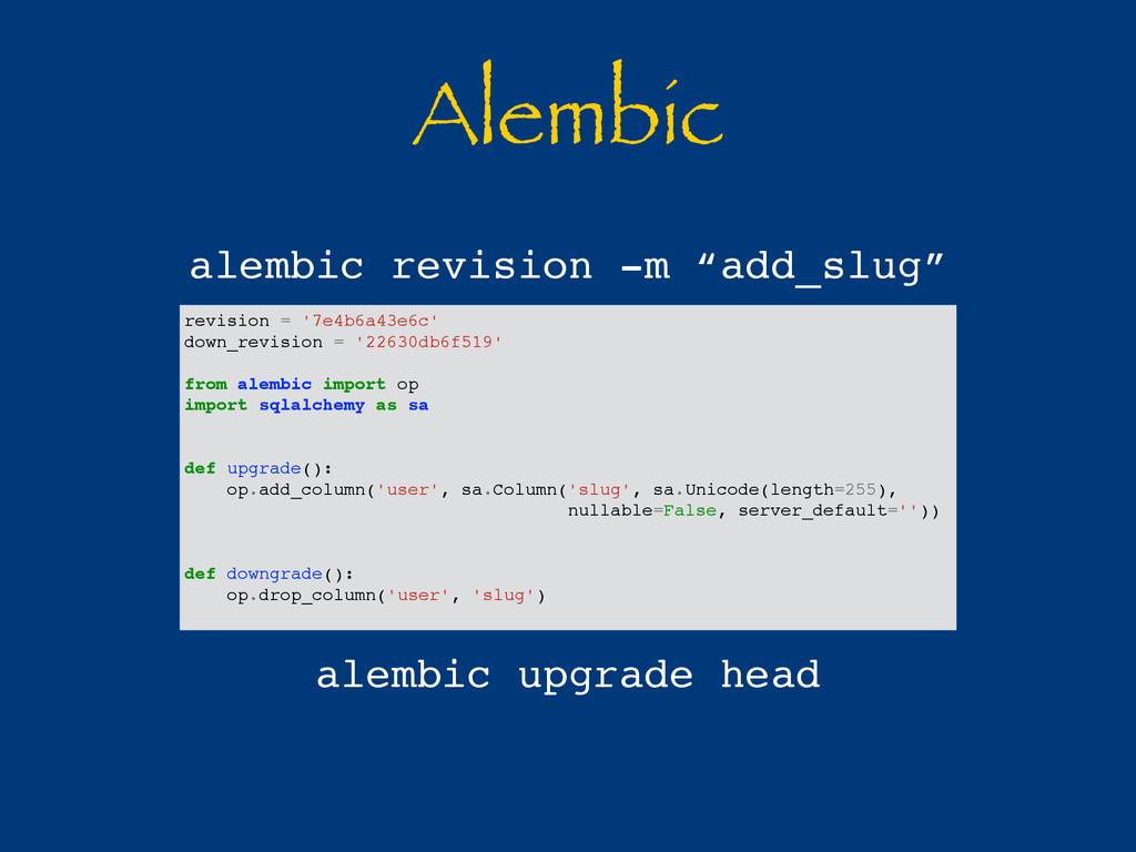 Alembic revision = '7e4b6a43e6c' down_revision ...