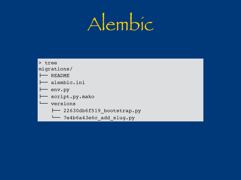 "Alembic > tree migrations/ !"""" README !"""" alemb..."