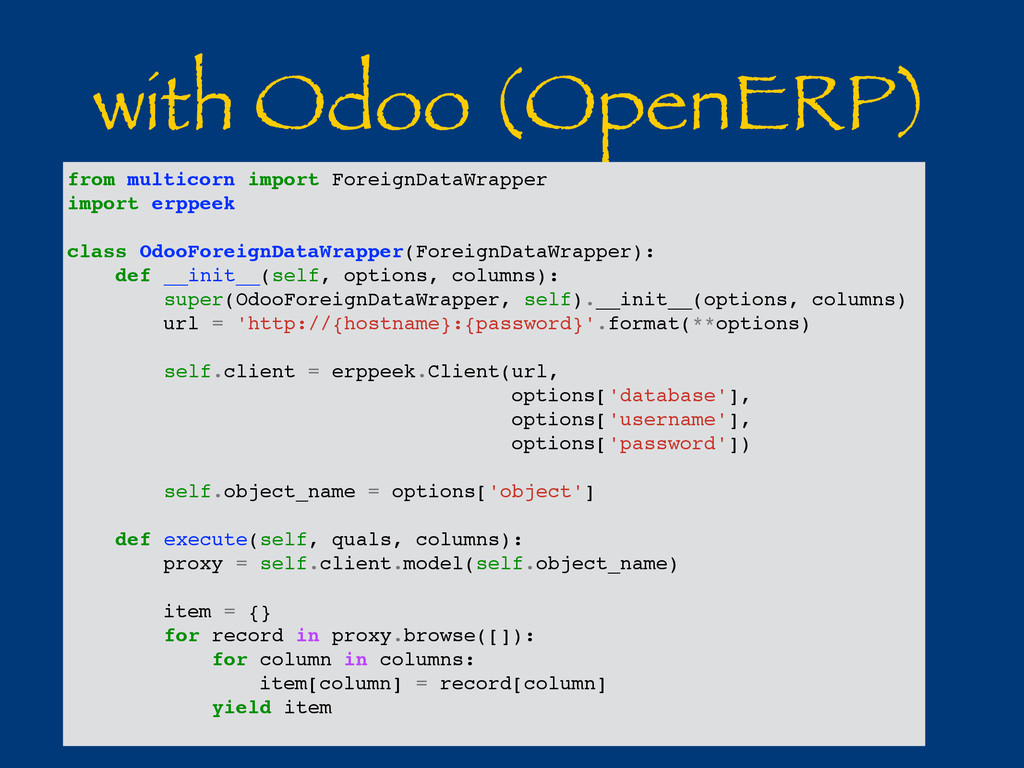 with Odoo (OpenERP) from multicorn import Forei...