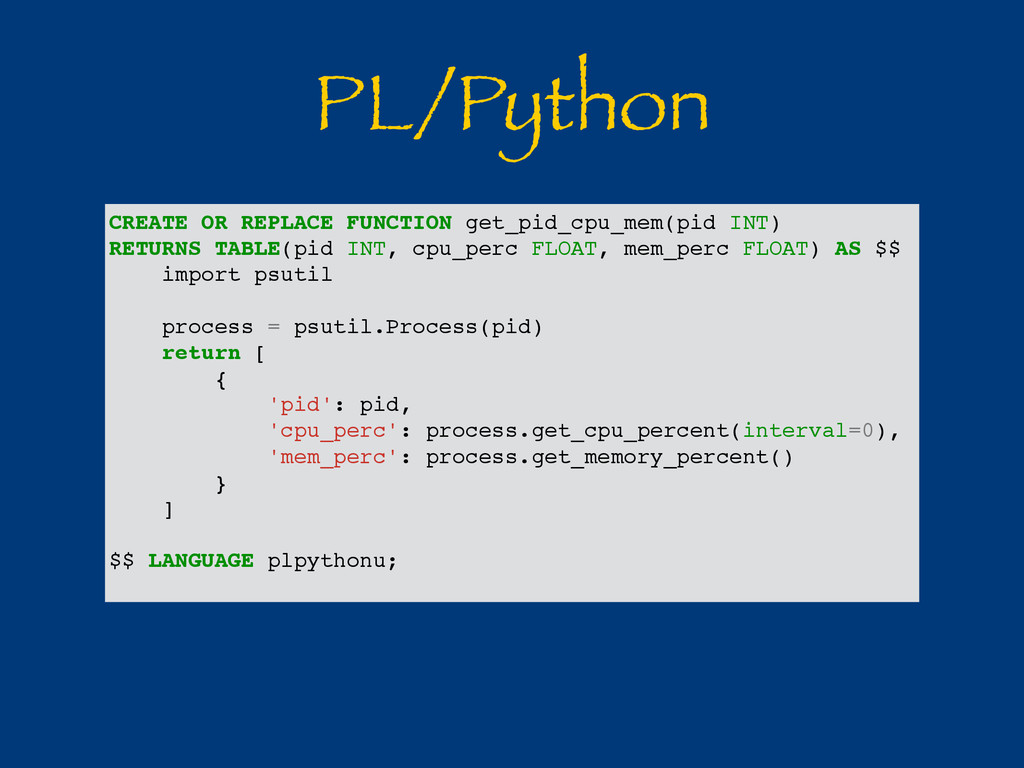 PL/Python CREATE OR REPLACE FUNCTION get_pid_cp...