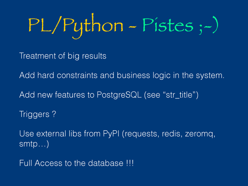 PL/Python - Pistes ;-) Treatment of big results...