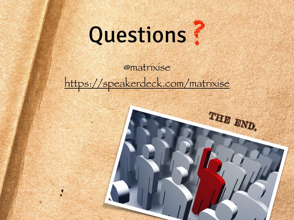 Questions ? @matrixise https://speakerdeck.com/...