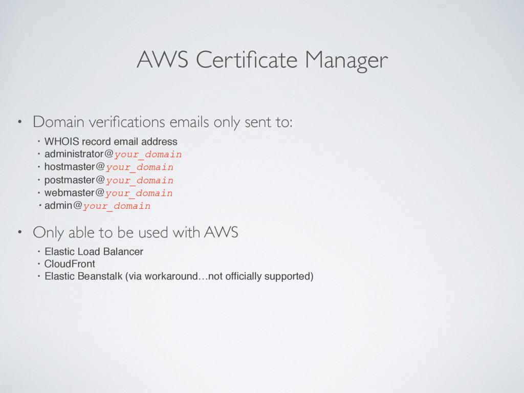 AWS Certificate Manager • Domain verifications em...