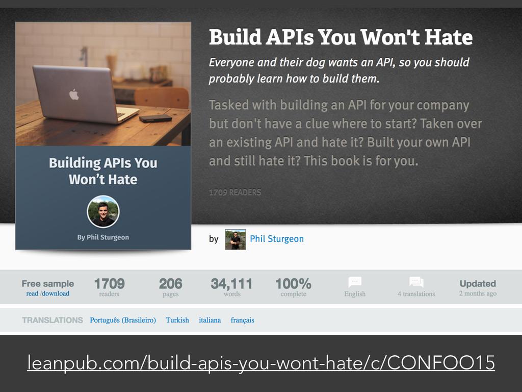 leanpub.com/build-apis-you-wont-hate/c/CONFOO15