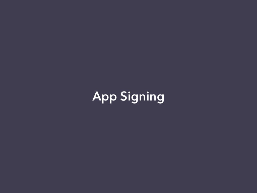 App Signing
