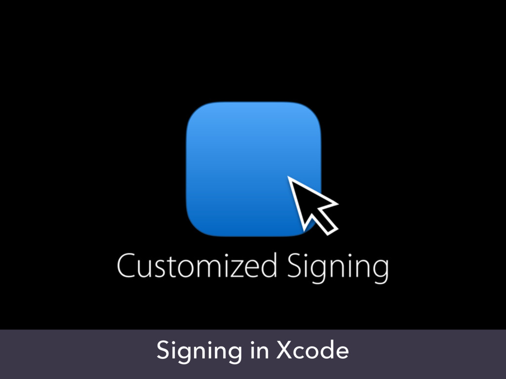 Signing in Xcode