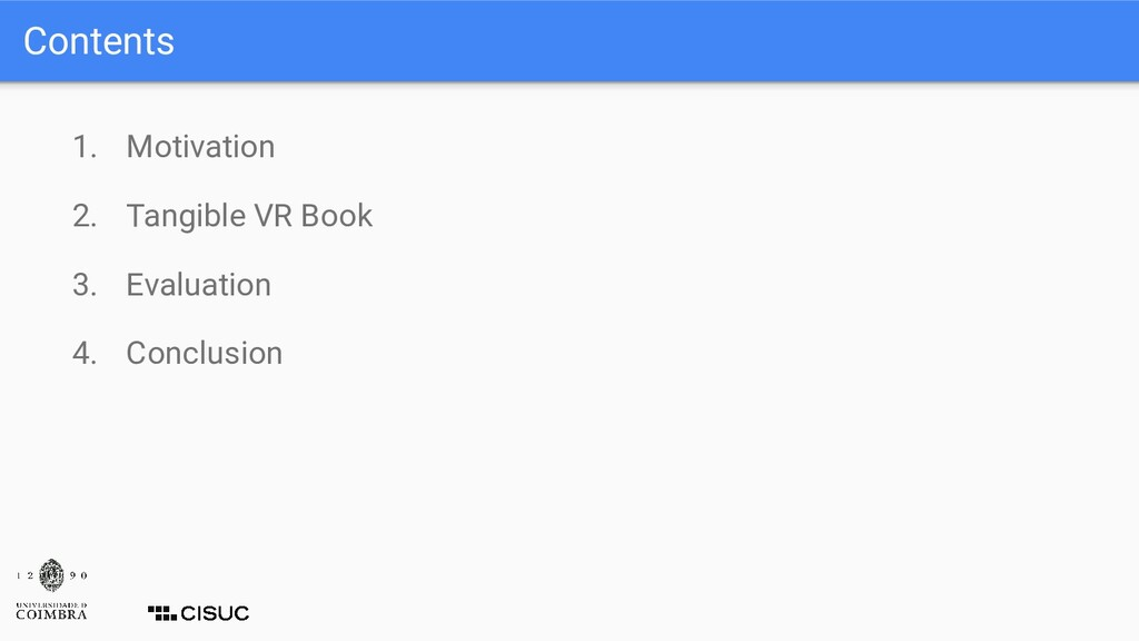 Contents 1. Motivation 2. Tangible VR Book 3. E...