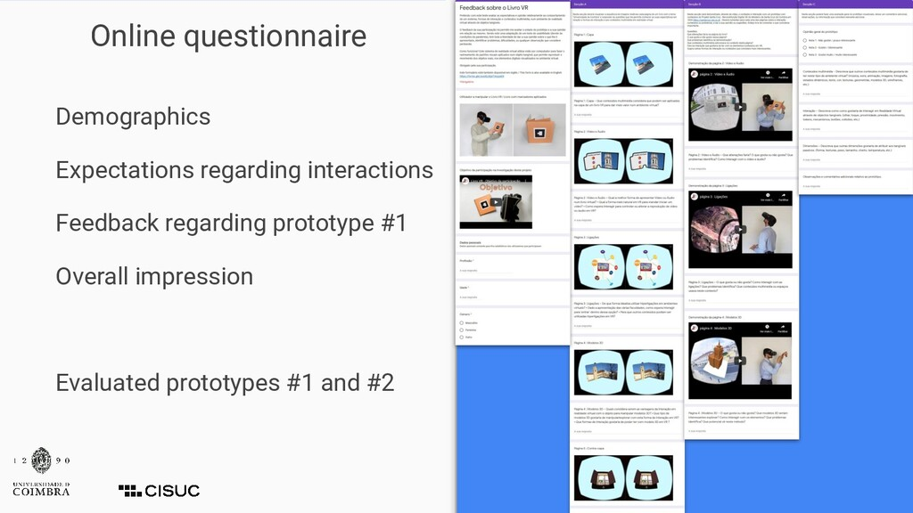 Online questionnaire Demographics Expectations ...
