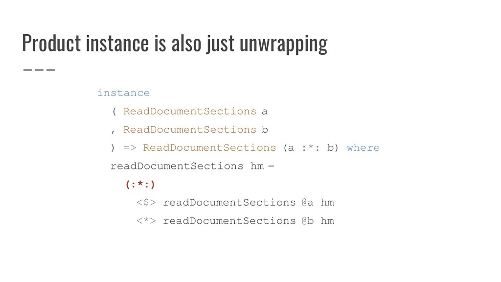 Product instance is also just unwrapping instan...