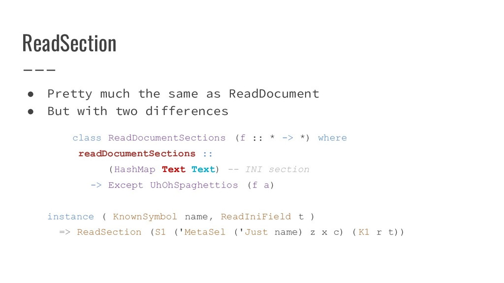 ReadSection ● Pretty much the same as ReadDocum...