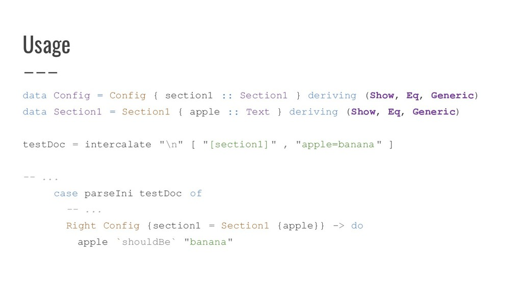 data Config = Config { section1 :: Section1 } d...