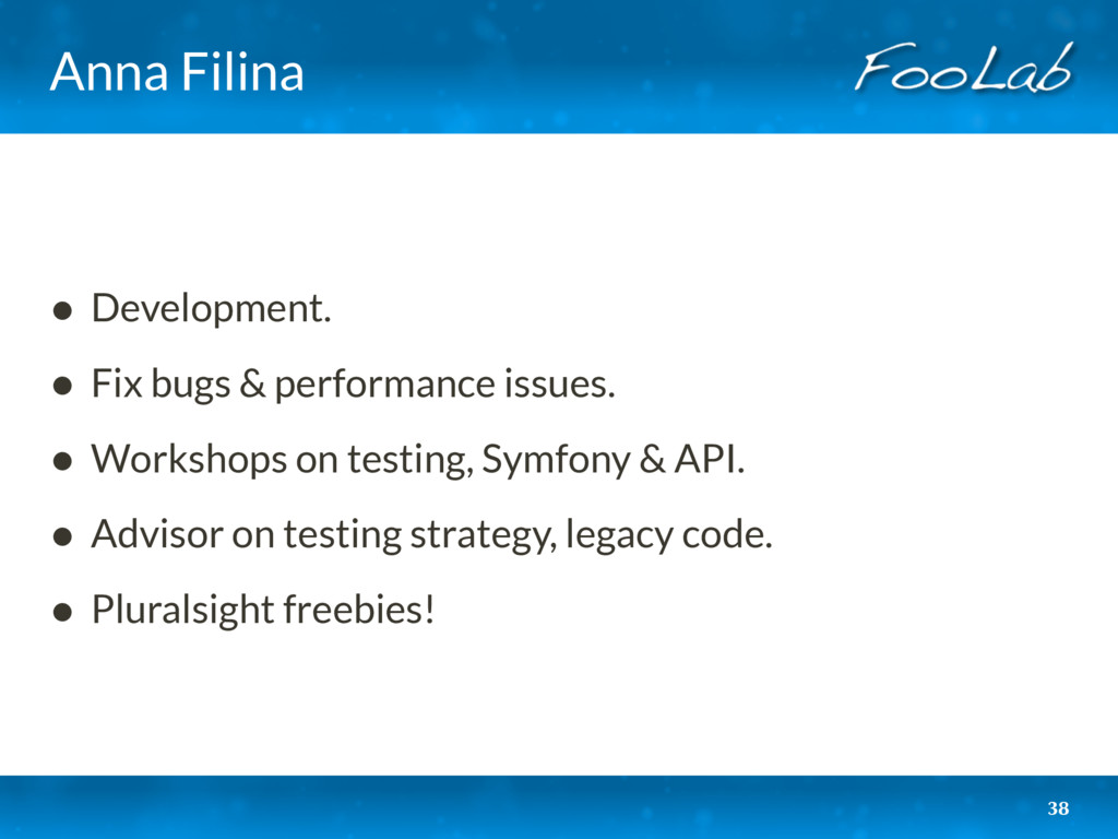 Anna Filina • Development. • Fix bugs & perform...
