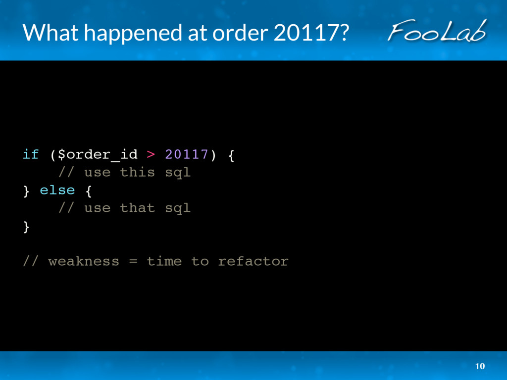 What happened at order 20117? if ($order_id > 2...