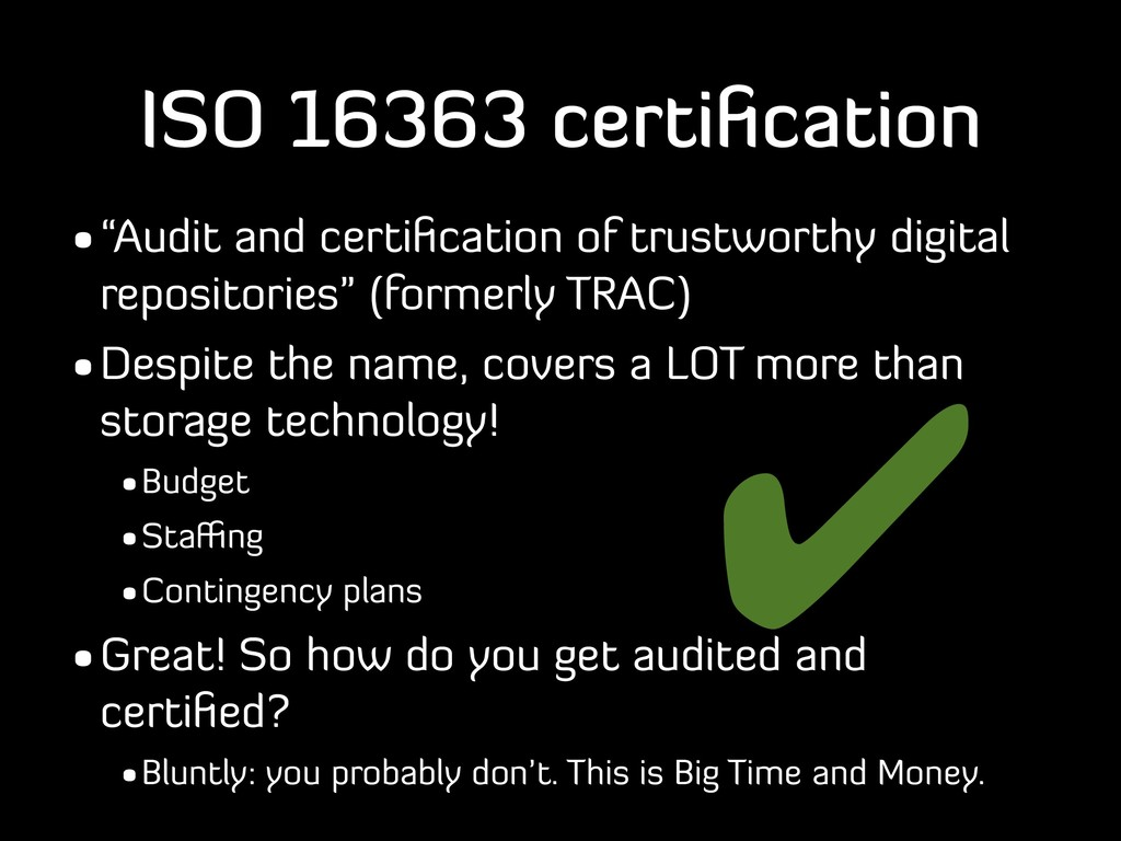 """ISO 16363 certification •""""Audit and certification..."""
