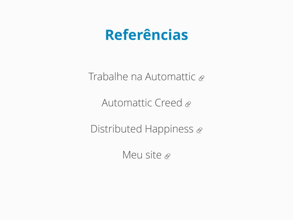 Referências Trabalhe na Automattic  Automattic ...