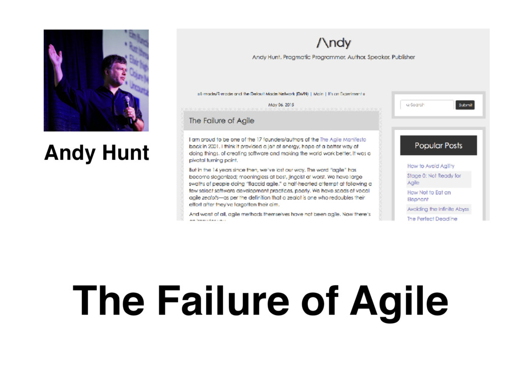 Andy Hunt The Failure of Agile