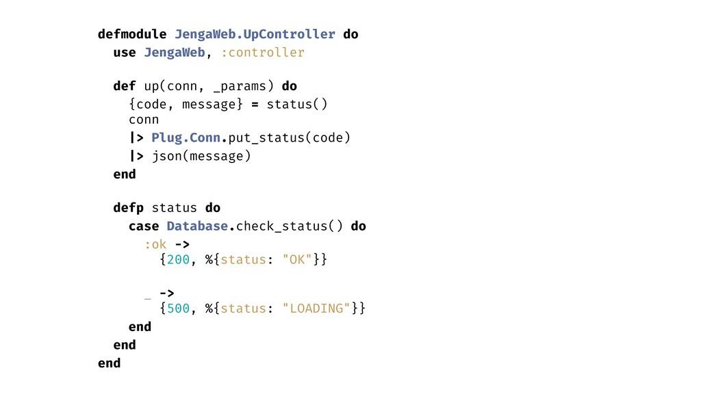 defmodule JengaWeb.UpController do use JengaWeb...