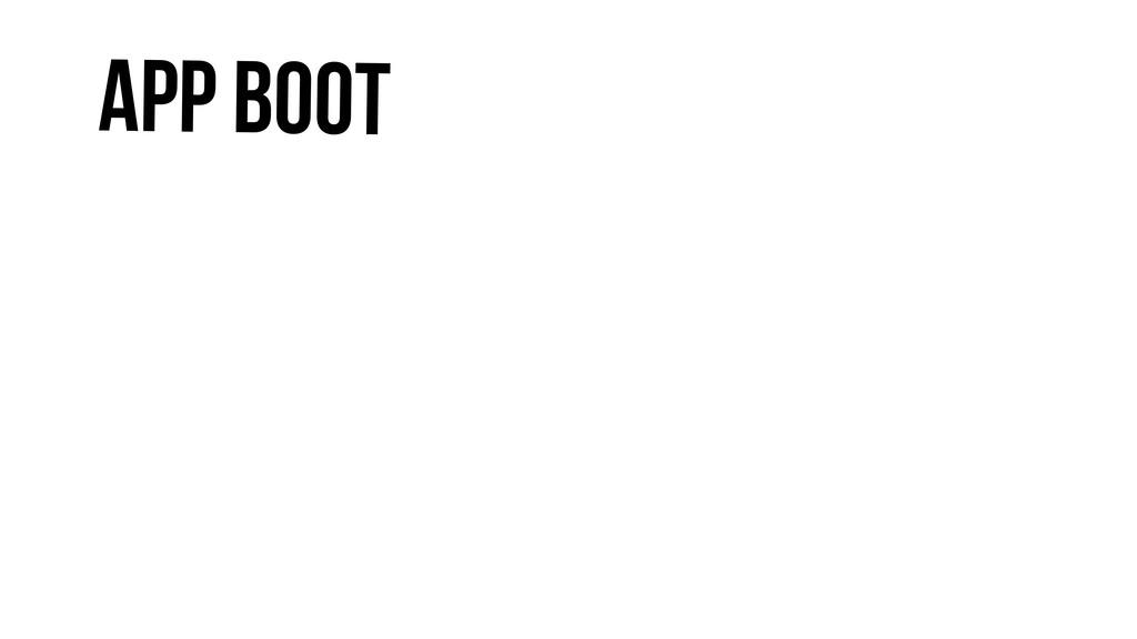 App Boot