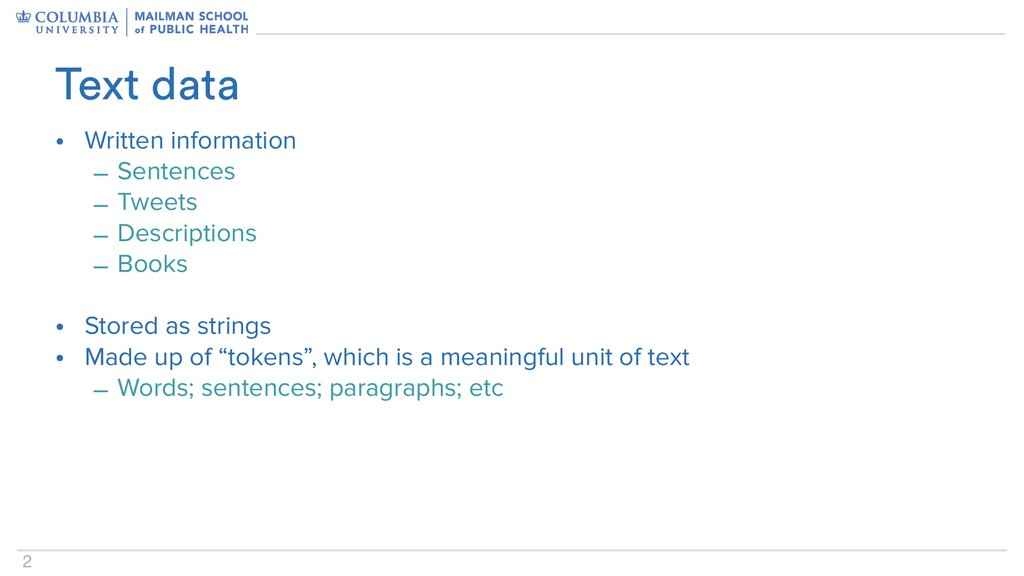 2 • Written information – Sentences – Tweets – ...