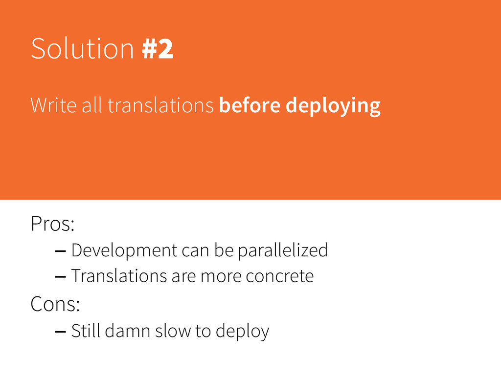 Solution #2 Write all translations before deplo...