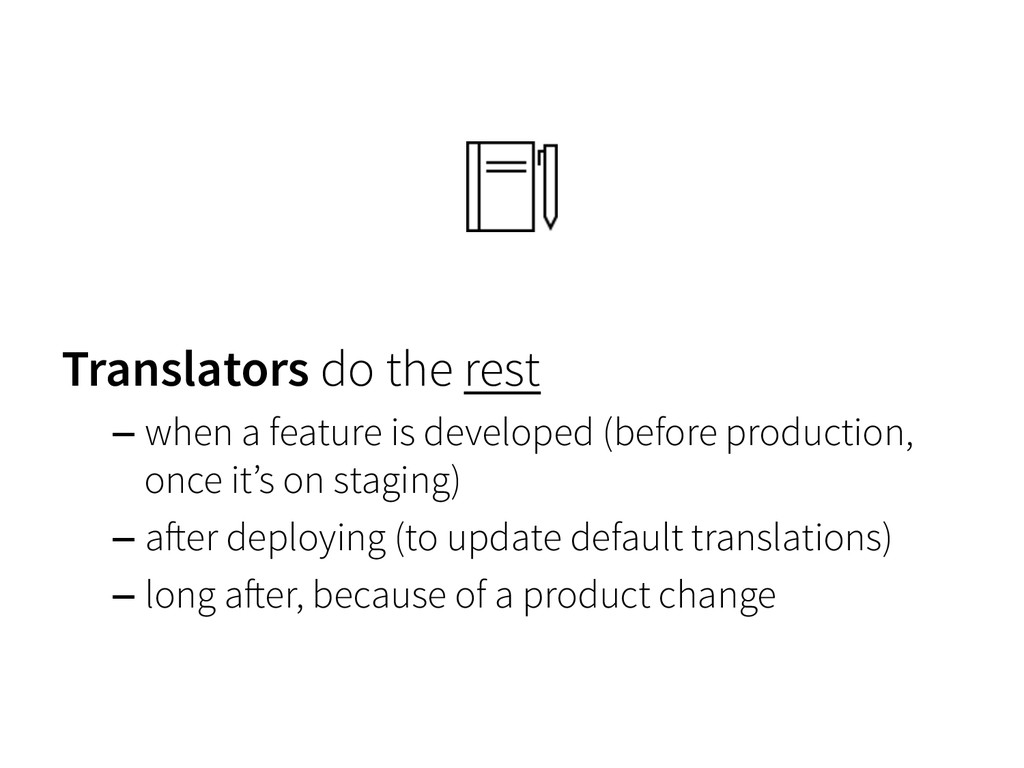 Translators do the rest – when a feature is dev...