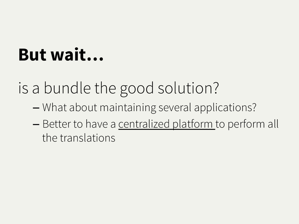 But wait… is a bundle the good solution? – What...