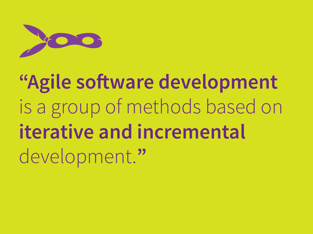 """Agile software development is a group of metho..."