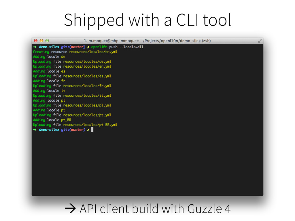 Shipped with a CLI tool à API client build wit...