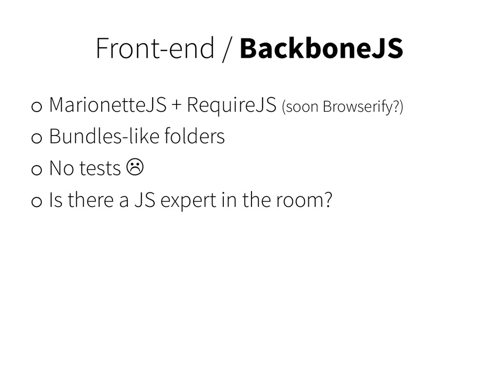 Front-end / BackboneJS o MarionetteJS + Require...