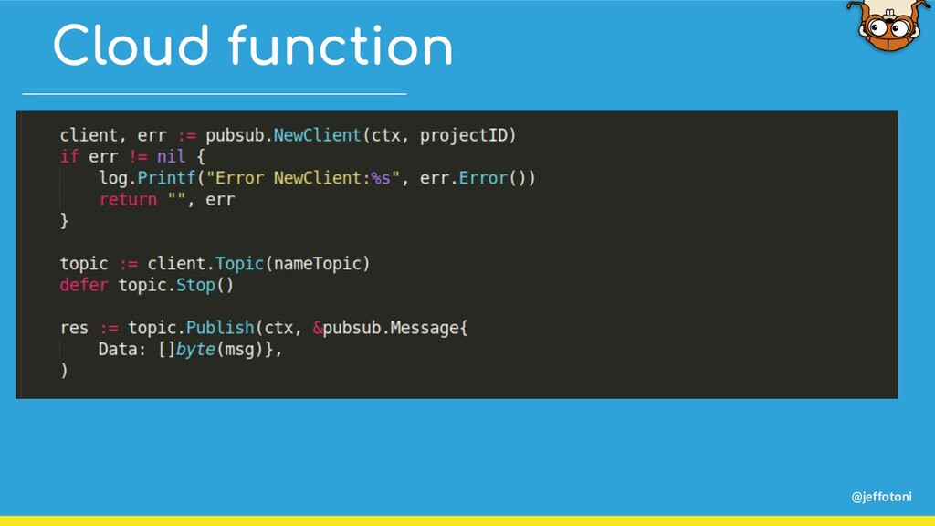 @jeffotoni Cloud function