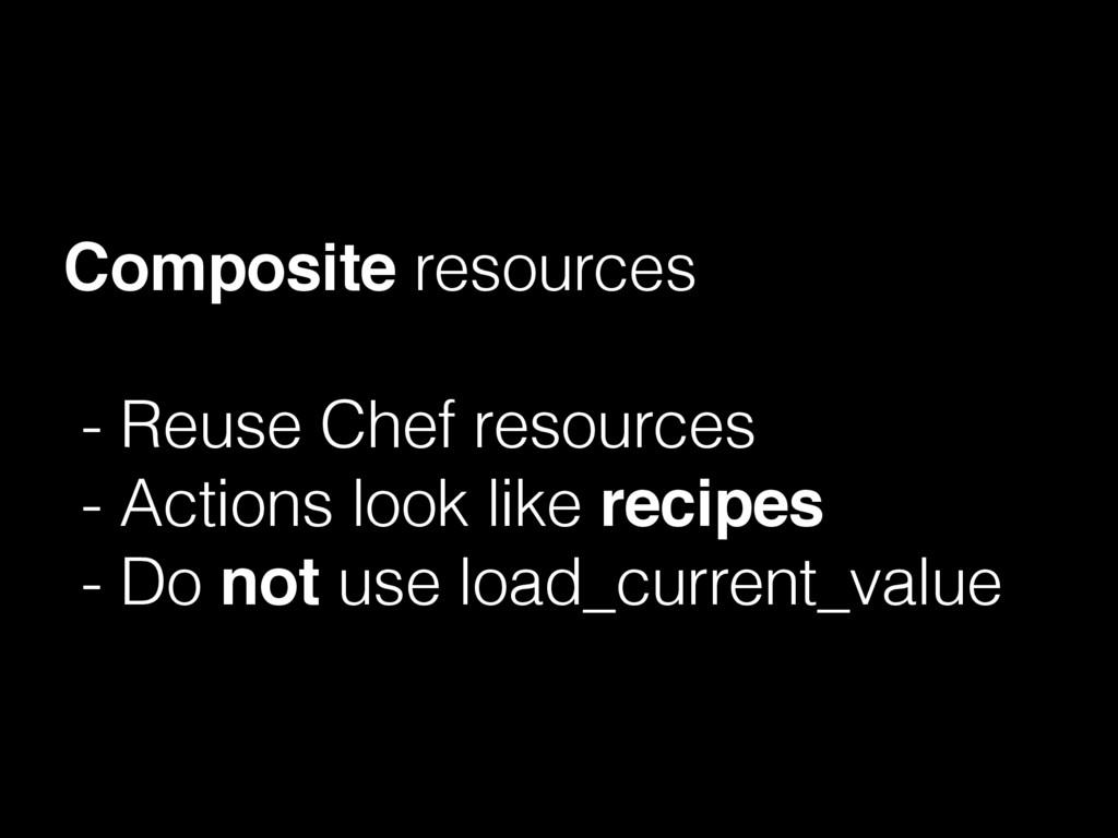 Composite resources - Reuse Chef resources - Ac...