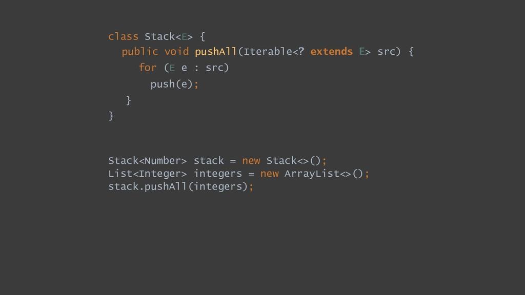Stack<Number> stack = new Stack<>(); List<Integ...