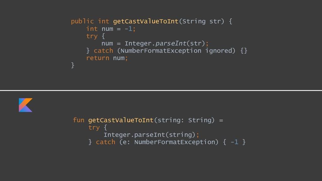 public int getCastValueToInt(String str) { int ...