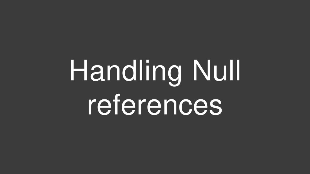 Handling Null references