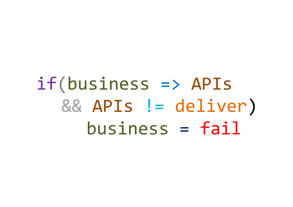 if(business)=>)APIs) )&&)APIs)!=)deliver)) ) )b...