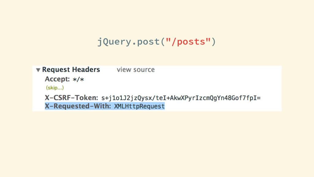 "jQuery.post(""/posts"")"